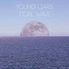 young liars - tidal waves